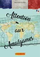 Attention ô Amalgames